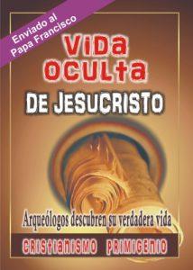 vida-oculta-de-jesucristo-cristianismo-primigenio